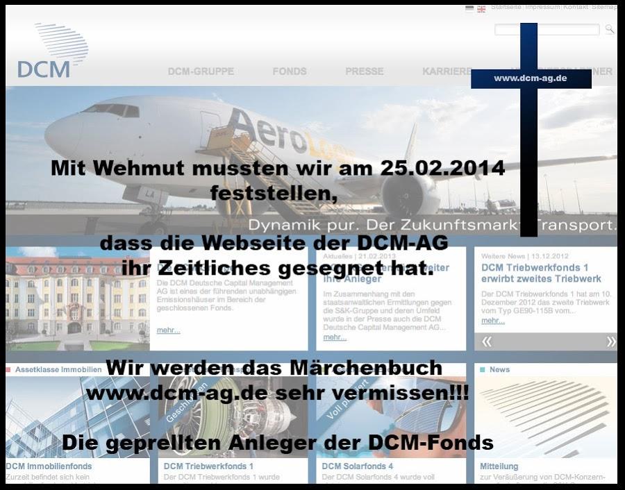 Mit Wehmut mussten wir am 25.02.2014 feststellen, das die Webseite der DCM-AG ihr zeitliches gesegnet hat.           Wir werden das Märchenbuch www.dcm-ag.de sehr vermissen